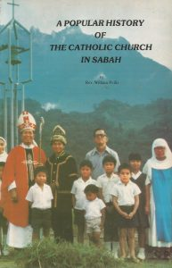 popular-history-of-catholic-church-in-sabah-william-poilis-1981